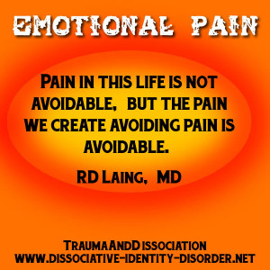 ... not avoidable, but the pain we create avoiding pain is avoidable