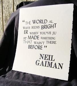 Neil Gaiman quote letterpress In honor this wonderful night,