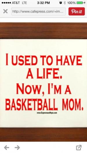 No life, basketball mom