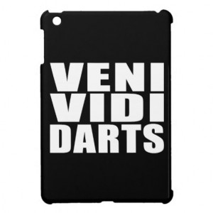 funny_darts_players_quotes_jokes_veni_vidi_darts_ipad_mini_case ...