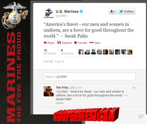 ... about the Marines, she is a national figure, and they felt grateful