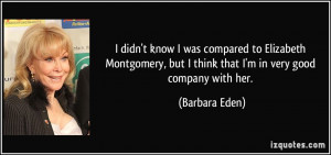 More Barbara Eden Quotes