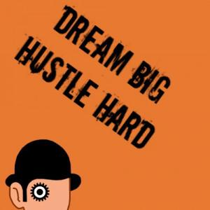 dream #big #igdaily #hustle