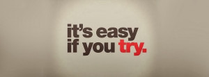 It's Easy if you try - HD Facebook Cover