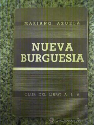 NUEVA BURGUESIA por Mariano Azuela Club del Libro Argentina