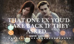 Want You Back Quotes about Ex Boyfriend