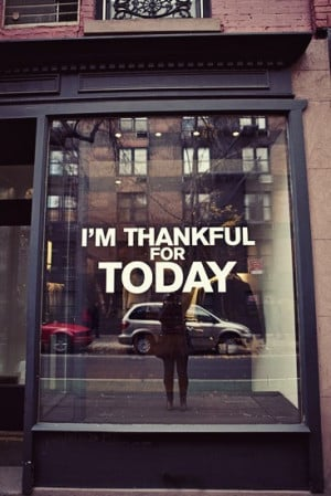 thankful for Today!