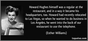 Howard Hughes himself was a regular at the restaurant, and in a way it ...
