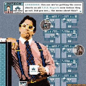 office space funny quotes