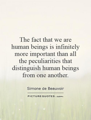 Humanity Quotes Human Quotes Simone De Beauvoir Quotes