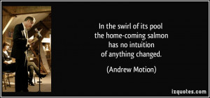 More Andrew Motion Quotes