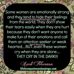 Dark Quotes And Sayings Some women cry in the dark