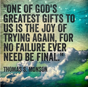 ... Gift, Thomas S. Monson Quote, Inspiration Quotes, Monson Quotes