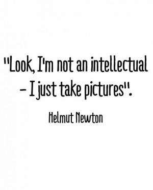 Helmut Newton #quote