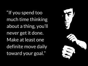 If you spend too much time thinking about a thing, you'll never get ...