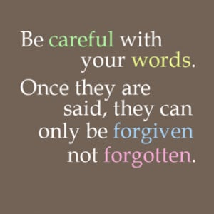 Be careful with your words !