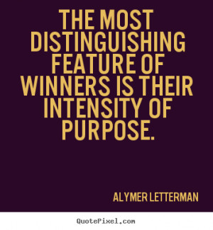 Alymer Letterman picture quotes - The most distinguishing feature of ...