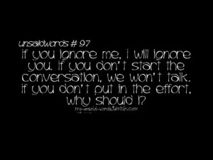 quote #ignore #me #start #conversation #effort #should #i #you