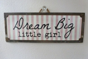 Vintage metal Dream Big Little Girl Quote by SomethingPromised, $79.00