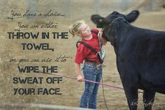 Show Cattle Quotes Show girl ♥ on pinterest