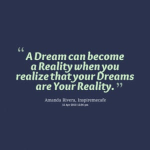 Quotes About: reality