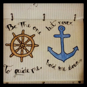 my drawing, anchor, love , quote
