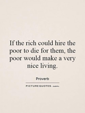 Living Quotes Proverb Quotes Rich Quotes Poor Quotes