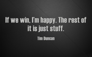 Tim Duncan Basketball Quotes