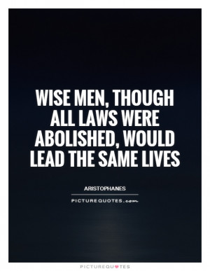 ... Abolished, Would Lead The Same Lives Quote | Picture Quotes & Sayings