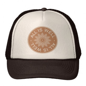 Word Quotes ~All Is Well ~Inspirational Trucker Hat