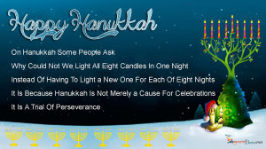 On Hanukkah Some People Ask Why Could Not We Light All Eight Candles ...