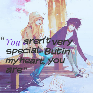 Quotes Picture: you aren't very special but in my heart, you are