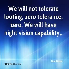 We will not tolerate looting, zero tolerance, zero. We will have night ...