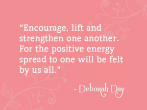 Encourage, lift and strengthen