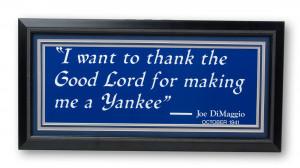 Joe DiMaggio's famous quote