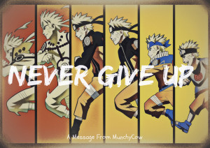 Naruto Never Give Up Quotes
