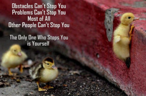 can t stop you problems can t stop you most of all other people can ...