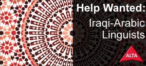 ALTA Seeking Iraqi-Arabic Linguists | ALTA Language Services600