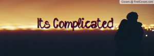 It's Complicated Profile Facebook Covers