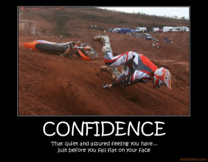 confidence-confidence-fall-faceplant-demotivational-poster-1278292947 ...