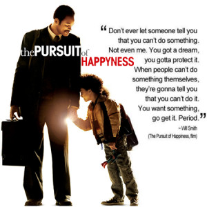 Pursuit of Happyness Quote