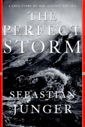 The Perfect Storm Study Guide by Sebastian Junger . The Perfect Storm ...