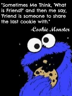 The Muppets Quote From Cookie Monster