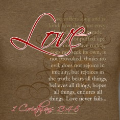 ... Christian Love Bible Verse 1 Corinthians 13 T-Shirts Women's T-shirts