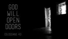god will open doors god will awesome god gods will