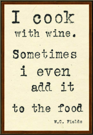 Life and Wine Quotes http://www.quotestree.com/w-c-fields-quotes.html