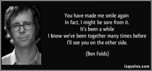 You Made Me Smile Again Quotes