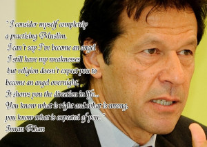 Imran Khan Politician Quotes Re: every1 is proud to be