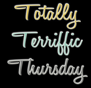 Totally Terrific Thursday!