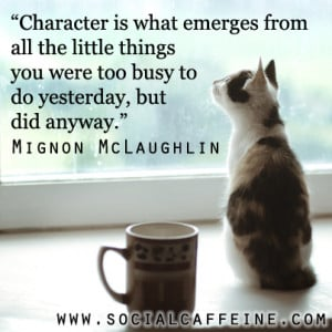 Mignon McLaughlin Quote